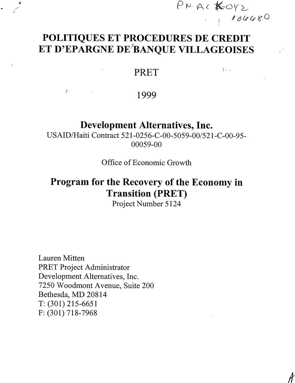USAID/Haiti Contraet 521-0256-C-00-5059-00/521-C-00-95 00059-00 Office ofeconomie Growth Program for the Recovery of