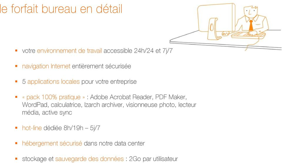 Reader, PDF Maker, WordPad, calculatrice, Izarch archiver, visionneuse photo, lecteur média, active sync