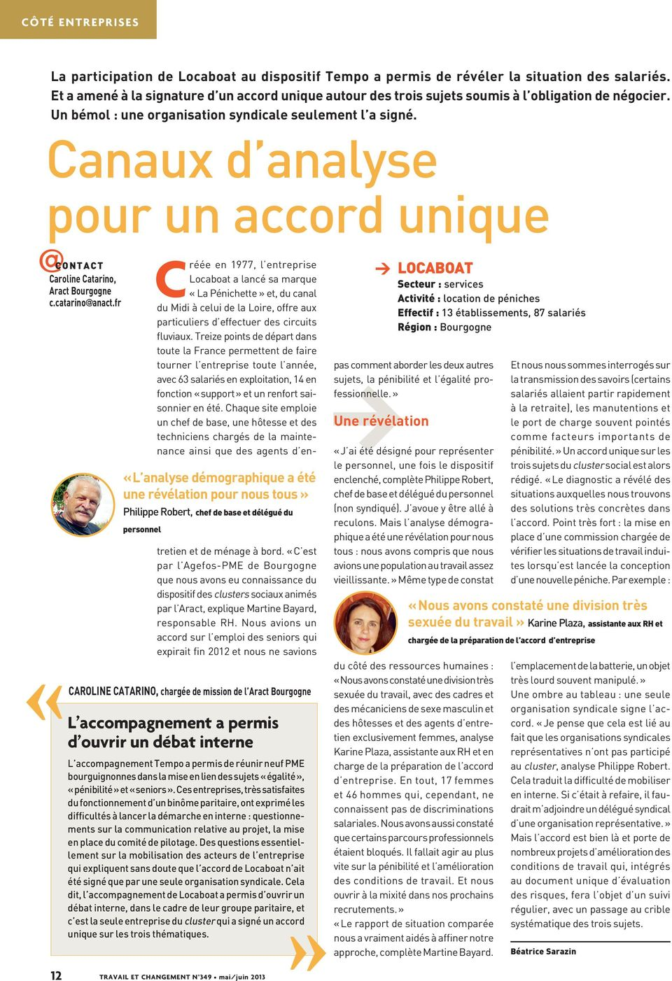 Canaux d analyse pour un accord unique @ CONTACT Caroline Catarino, Aract Bourgogne c.catarino@anact.