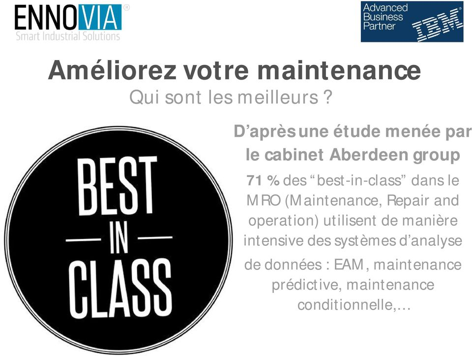 best-in-class dans le MRO (Maintenance, Repair and operation) utilisent de