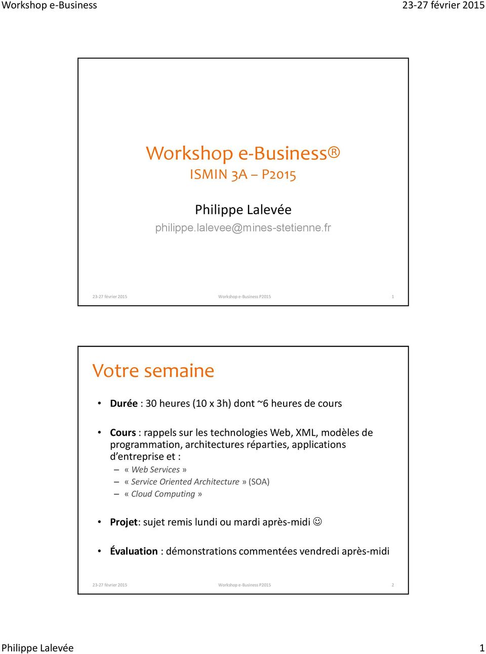 modèles de programmation, architectures réparties, applications d entreprise et : «Web Services» «Service Oriented