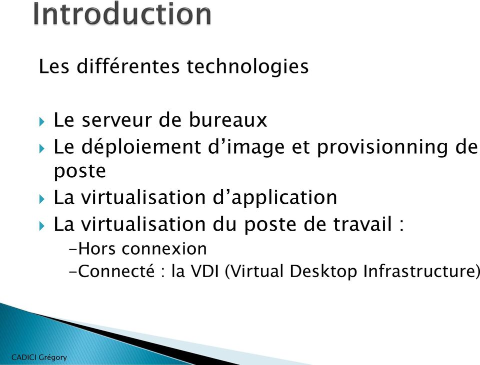 virtualisation d application La virtualisation du poste de