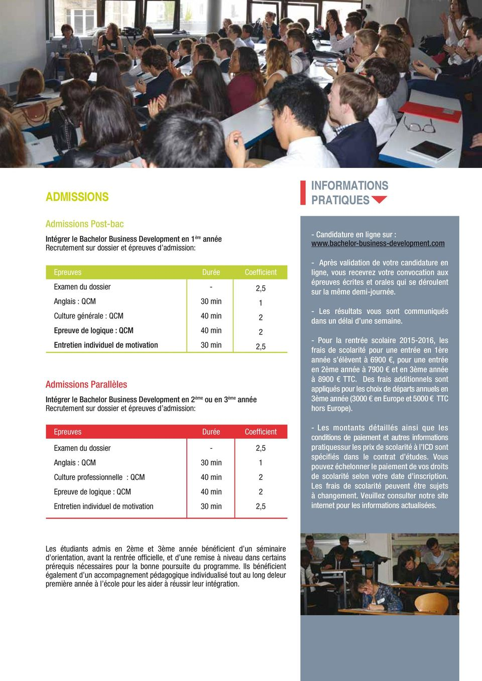 admission: Coefficient,5 1,5 INFORMATIONS PRATIQUES - Candidature en ligne sur : www.bachelor-business-development.