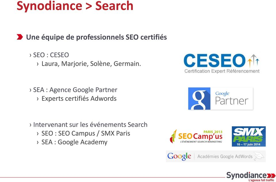 SEA : Agence Google Partner Experts certifiés Adwords