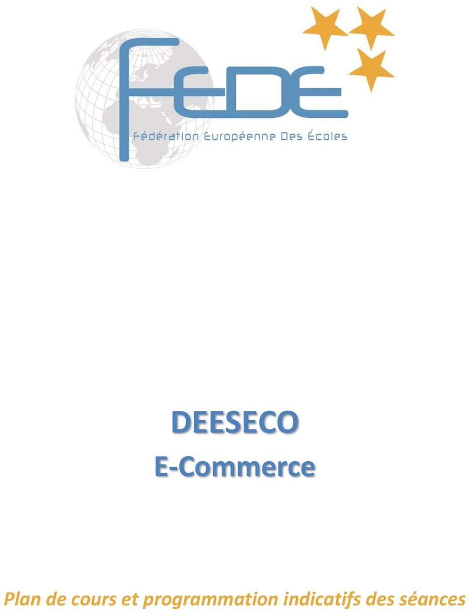 2013 FEDUCA SA DEESCOM Communication