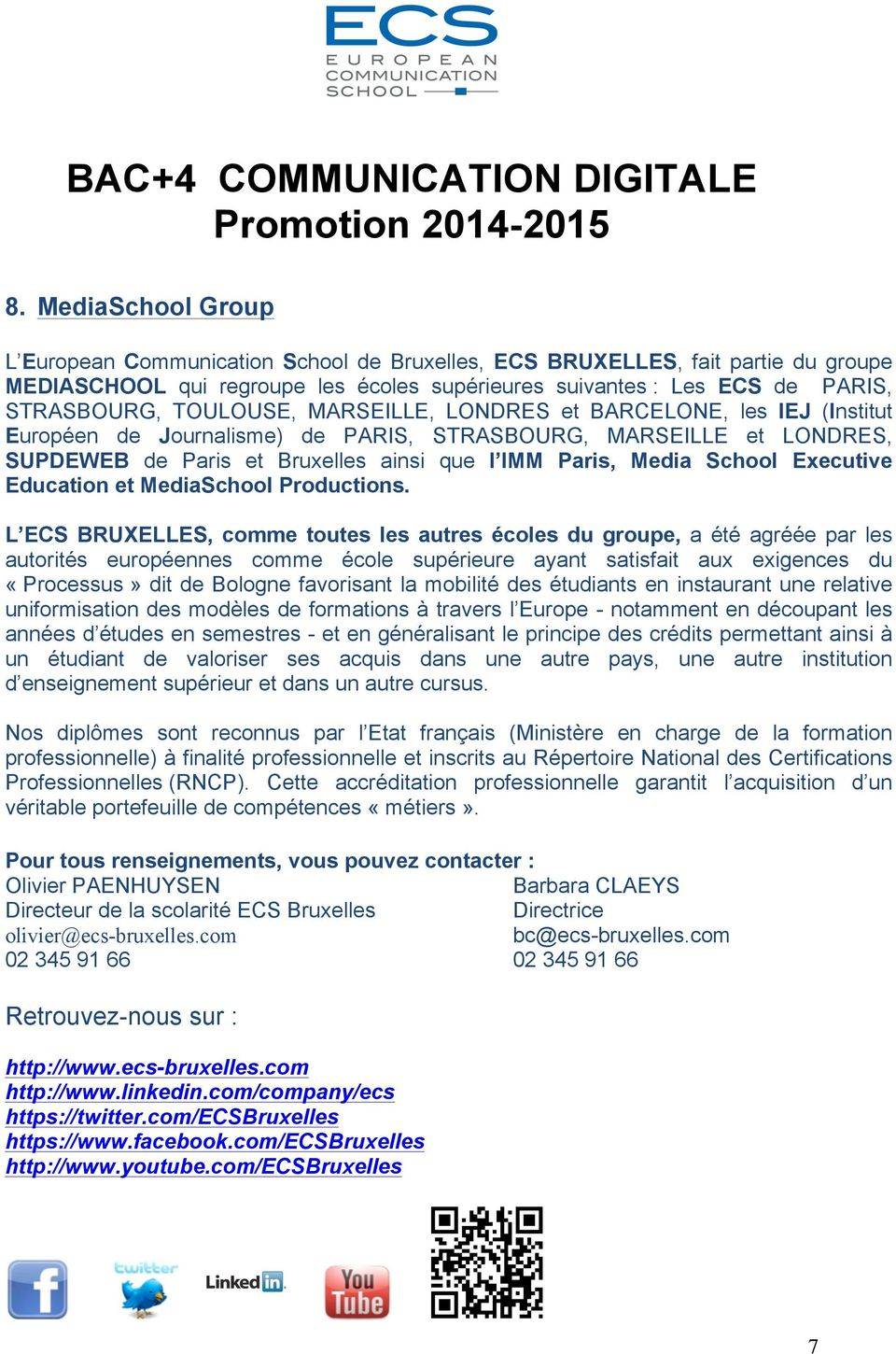 Executive Education et MediaSchool Productions.