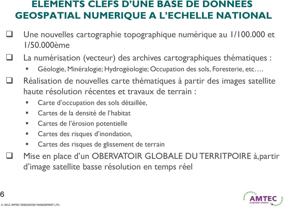 Hydrogéologie; Occupation des sols, Foresterie, etc.