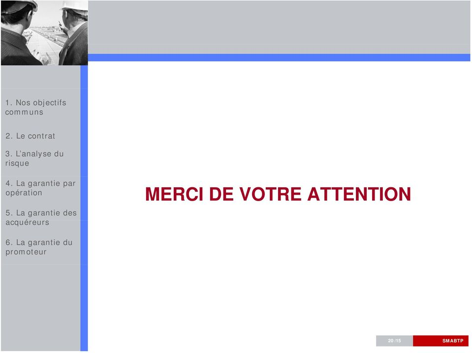 VOTRE ATTENTION 6.