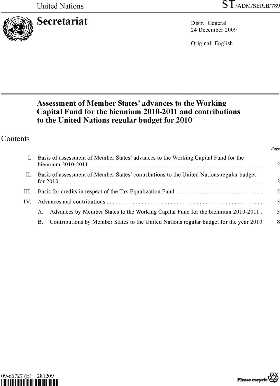 for 2010 Contents I. Basis of assessment of s advances to the Working Capital Fund for the biennium 2010-2011... 2 II.