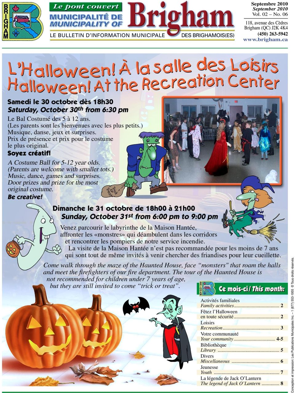 .. 5 Divers Miscellaneous... 6 Jeunesse Youth... 7 La légende de Jack O Lantern The legend of Jack O Lantern.