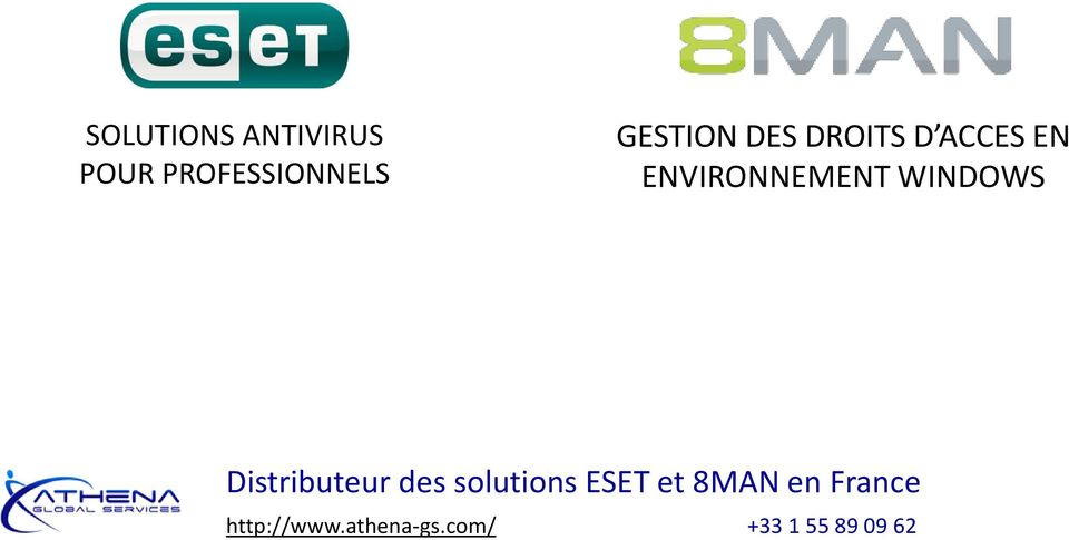 WINDOWS Distributeur des solutions ESET et