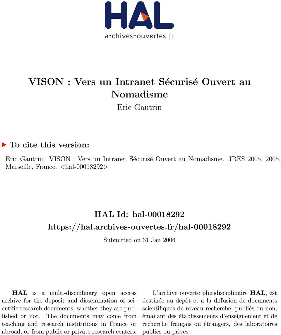 fr/hal-00018292 Submitted on 31 Jan 2006 HAL is a multi-disciplinary open access archive for the deposit and dissemination of scientific research documents, whether they are published or not.