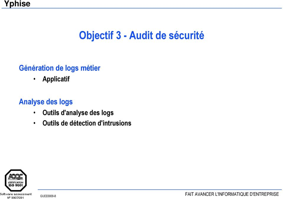 Analyse des logs Outils d'analyse des