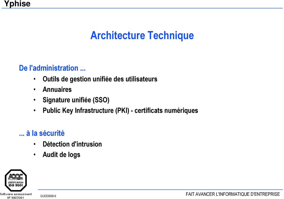 Signature unifiée (SSO) Public Key Infrastructure (PKI) -