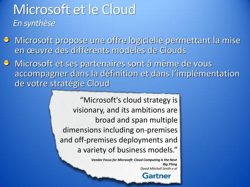 Microsoft's cloud strategy is visionary, and its ambitions are broad and span multiple dimensions including on-premises and