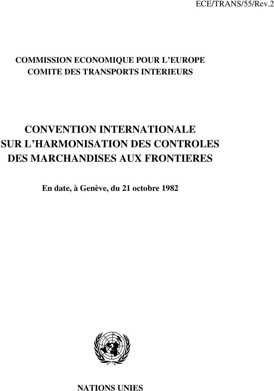 TRANSPORTS INTERIEURS CONVENTION INTERNATIONALE SUR L