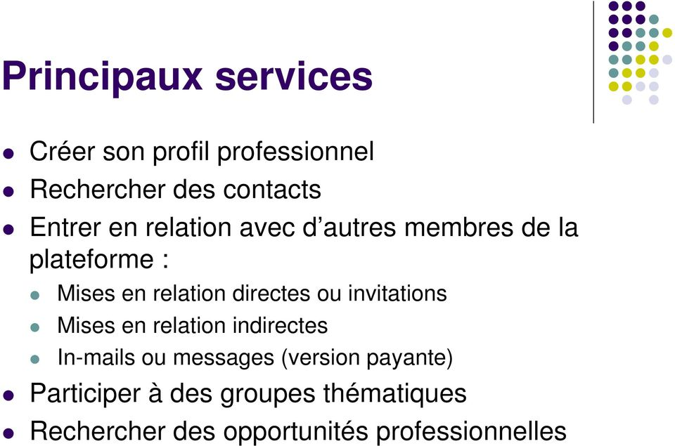 ou invitations Mises en relation indirectes In-mails ou messages (version