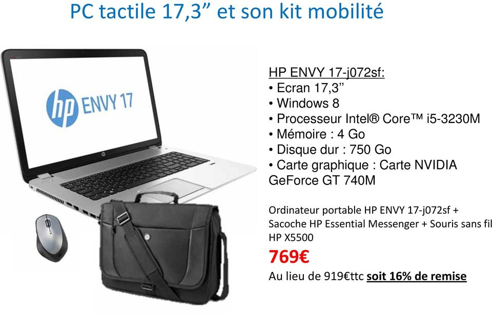 : Carte NVIDIA GeForce GT 740M Ordinateur portable HP ENVY 17 j072sf + Sacoche HP