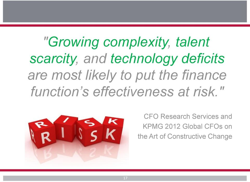 s effectiveness at risk.