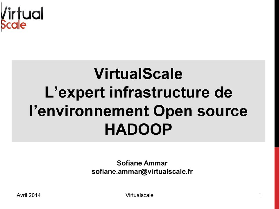 Open source HADOOP Sofiane Ammar