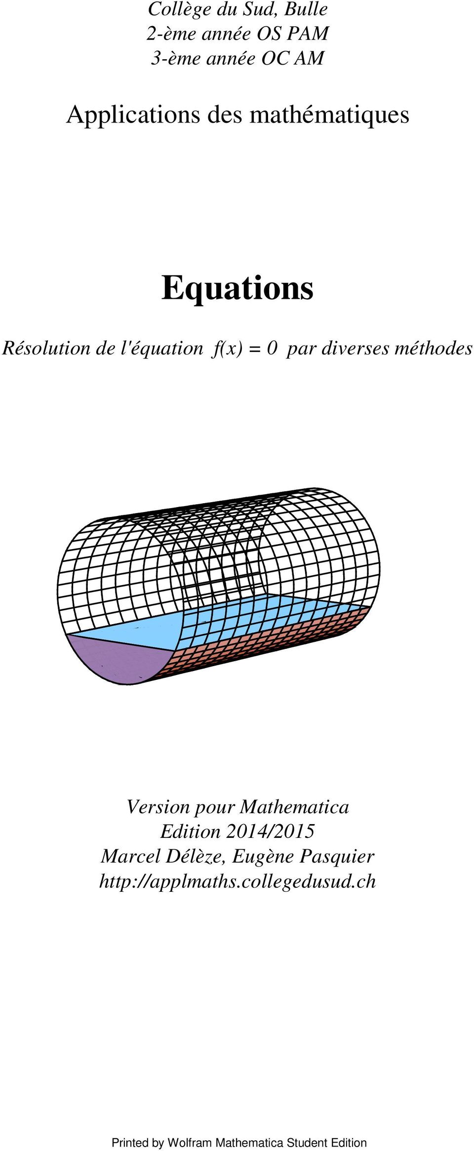 f(x) = 0 par diverses méthodes Version pour Mathematica Edition