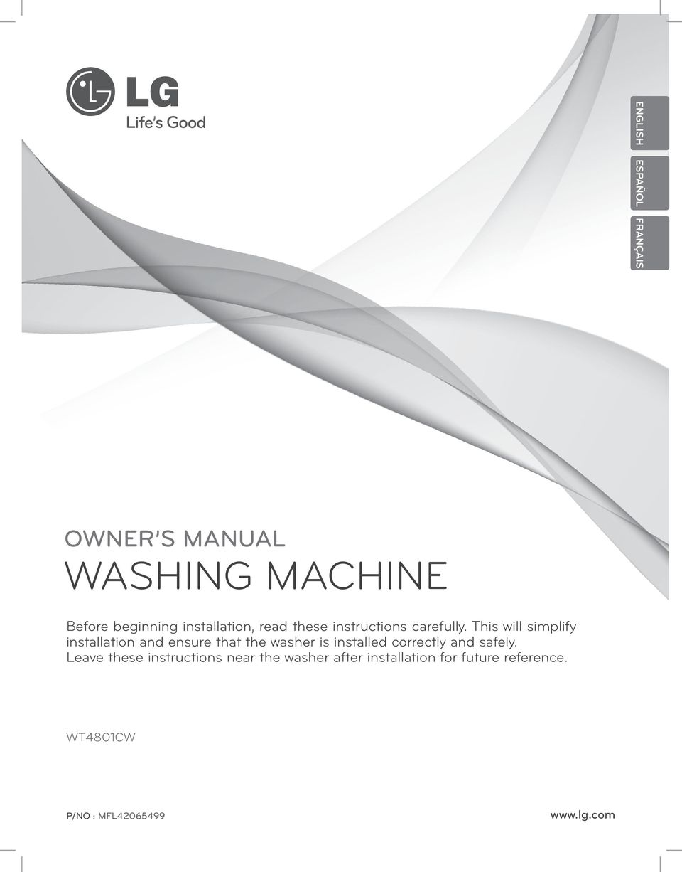This will simplify installation and ensure that the washer is installed correctly