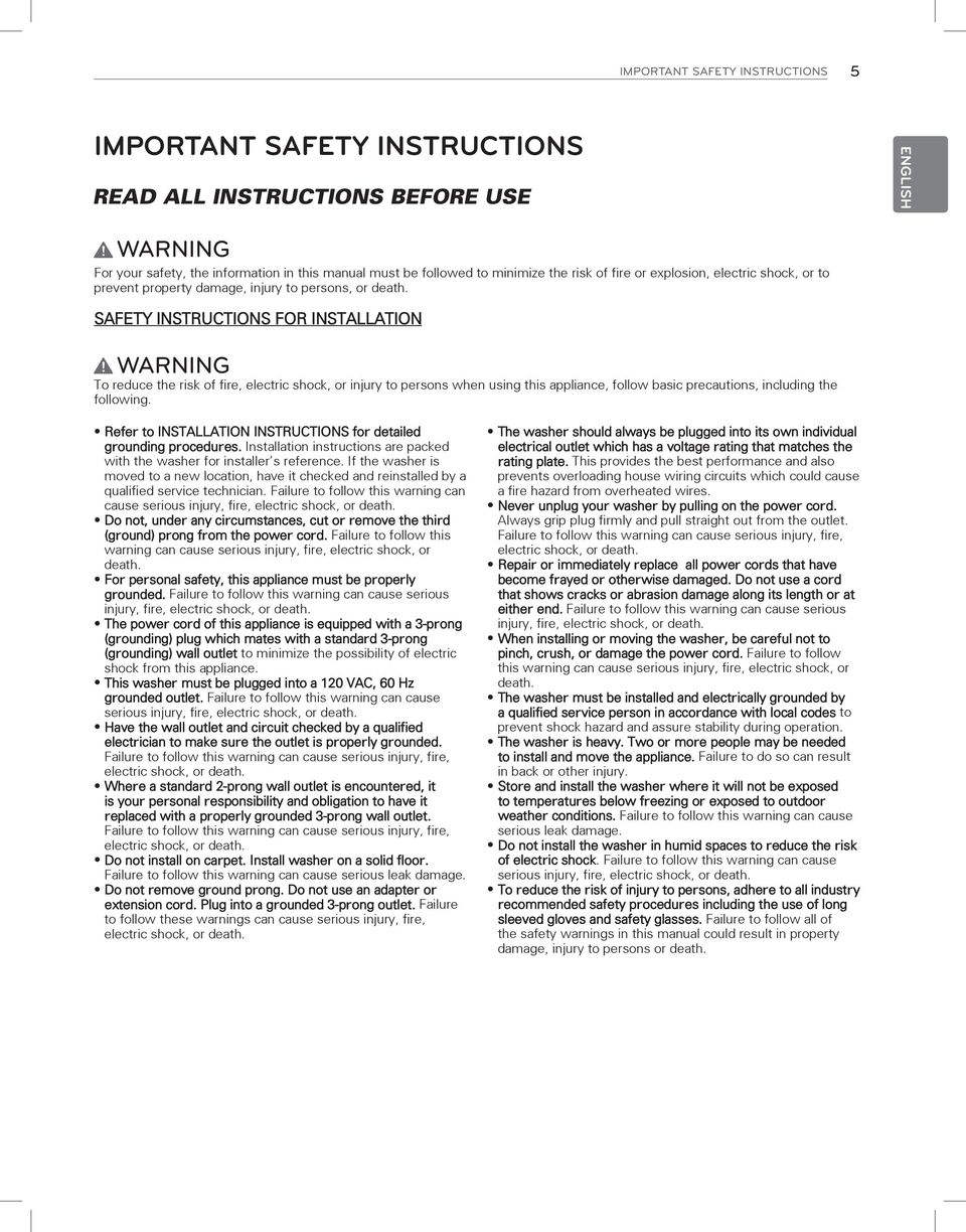 SAFETY INSTRUCTIONS FOR INSTALLATION Warning To reduce the risk of fire, electric shock, or injury to persons when using this appliance, follow basic precautions, including the following.