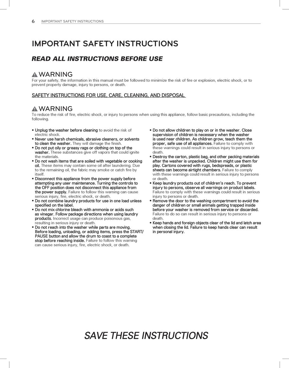 SAFETY INSTRUCTIONS FOR USE, CARE, CLEANING, AND DISPOSAL Warning To reduce the risk of fire, electric shock, or injury to persons when using this appliance, follow basic precautions, including the