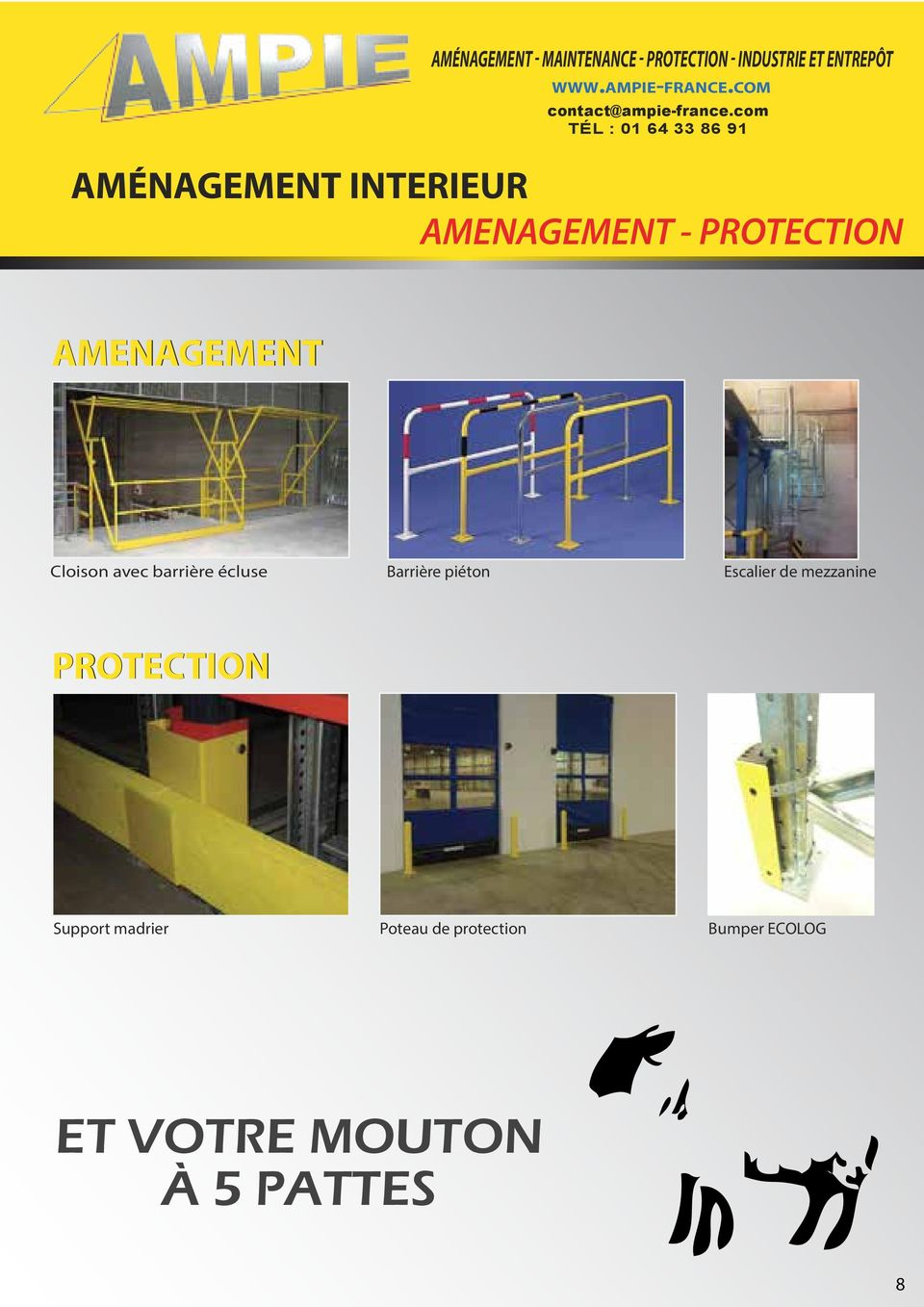 piéton Escalier de mezzanine PROTECTION Support