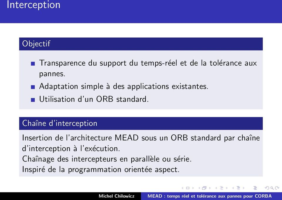 Chaîne d interception Insertion de l architecture MEAD sous un ORB standard par chaîne d