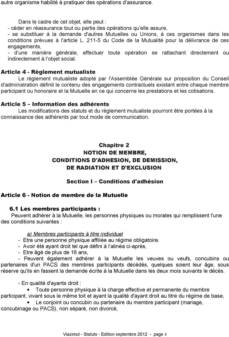 conditions prévues à l'article L.