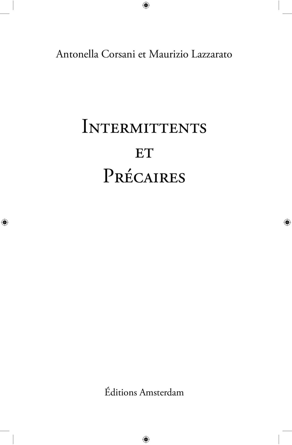 Intermittents et