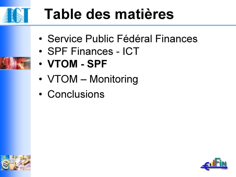 SPF Finances - ICT VTOM -