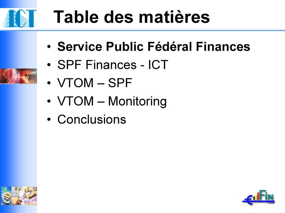SPF Finances - ICT VTOM
