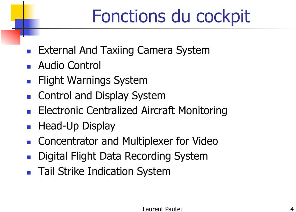 Aircraft Monitoring Head-Up Display Concentrator and Multiplexer for Video
