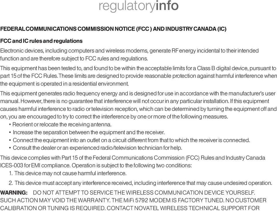 This equipment has been tested to, and found to be within the acceptable limits for a Class B digital device, pursuant to part 15 of the FCC Rules.