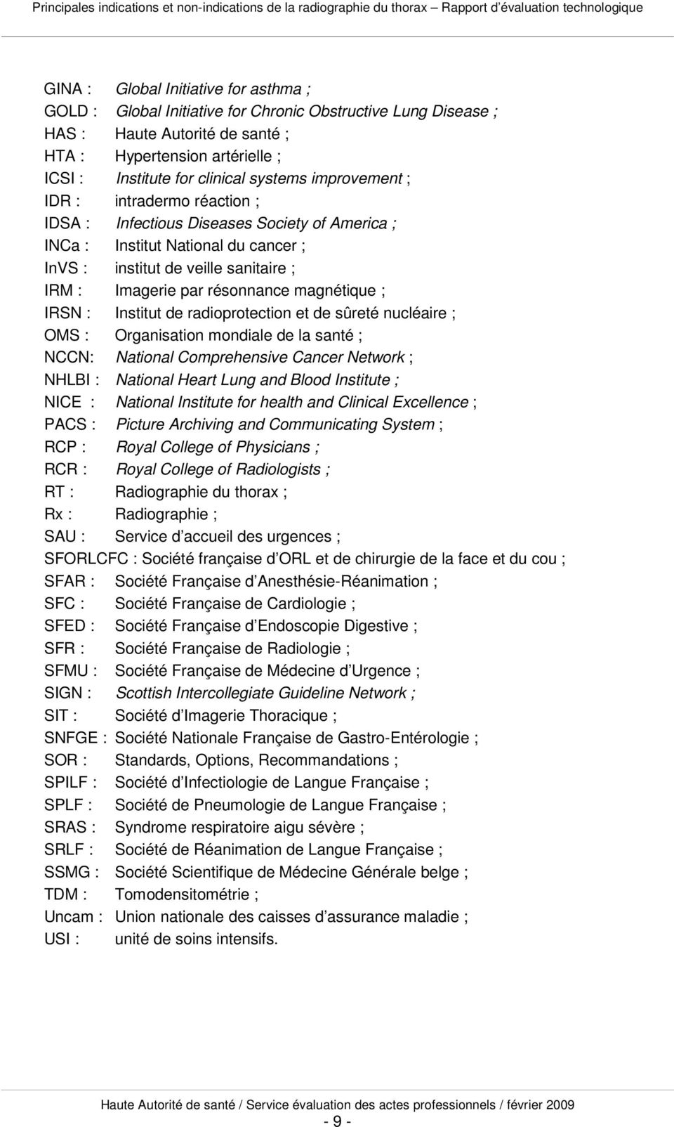 résonnance magnétique ; IRSN : Institut de radioprotection et de sûreté nucléaire ; OMS : Organisation mondiale de la santé ; NCCN: National Comprehensive Cancer Network ; NHLBI : National Heart Lung