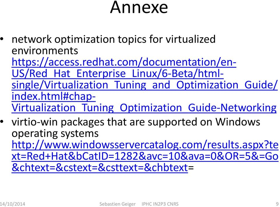 html#chap- Virtualization_Tuning_Optimization_Guide-Networking virtio-win packages that are supported on Windows operating
