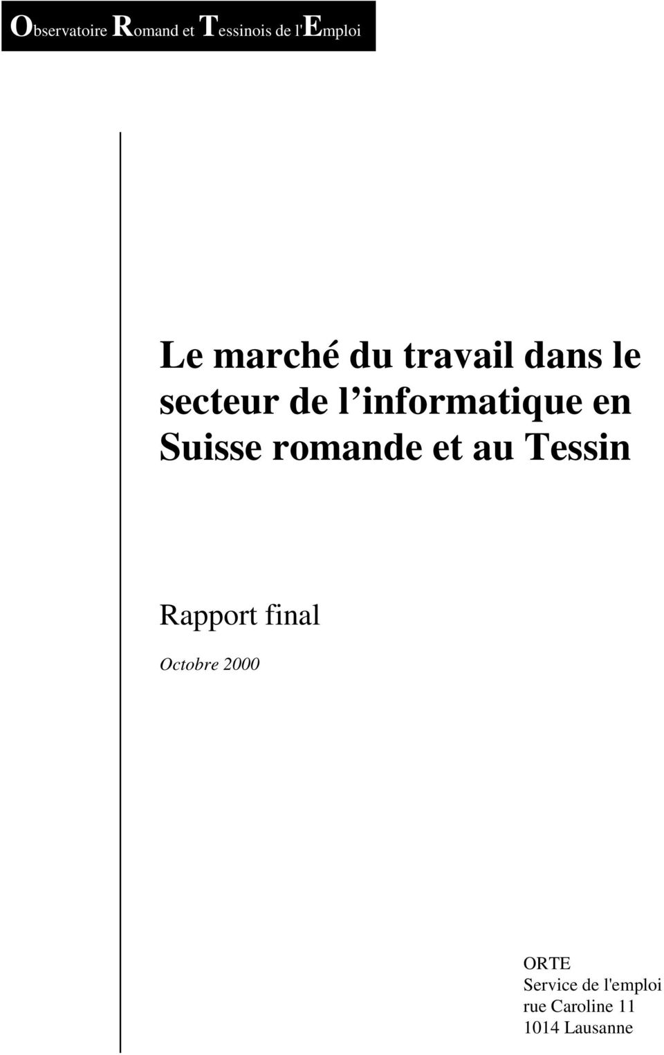 Tessin Rapport final Octobre 2000 ORTE