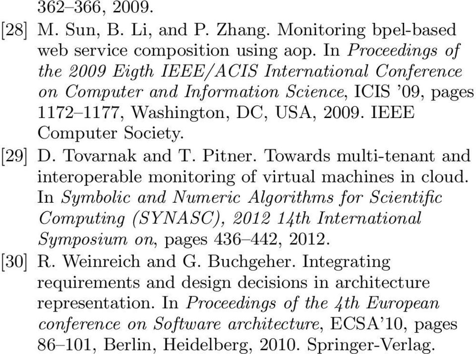 Tovarnak and T. Pitner. Towards multi-tenant and interoperable monitoring of virtual machines in cloud.