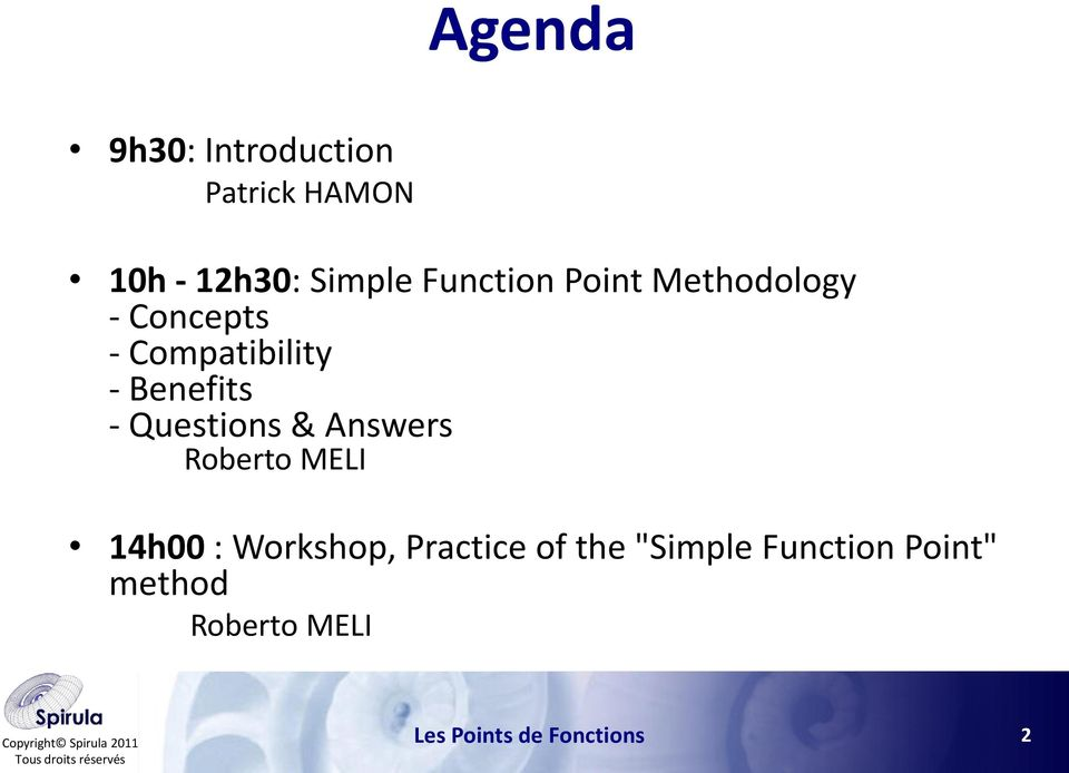 "Roberto MELI 14h00 : Workshop, Practice of the ""Simple Function Point"""