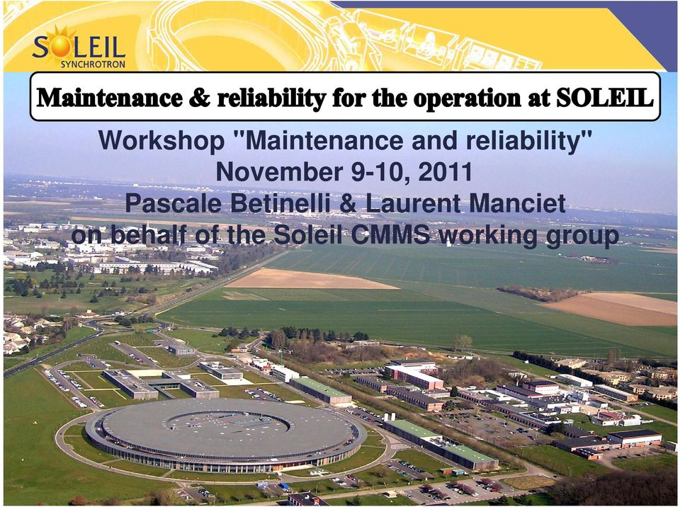 behalf of the Soleil CMMS working group 11/09/2011