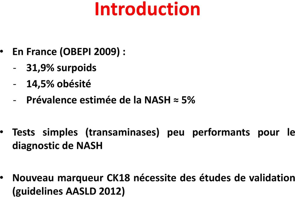 (transaminases) peu performants pour le diagnostic de NASH