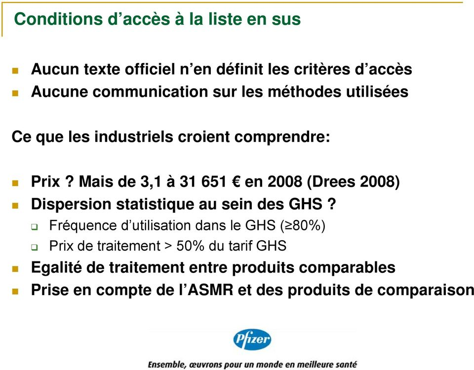 Mais de 3,1 à 31 651 en 2008 (Drees 2008) Dispersion statistique au sein des GHS?