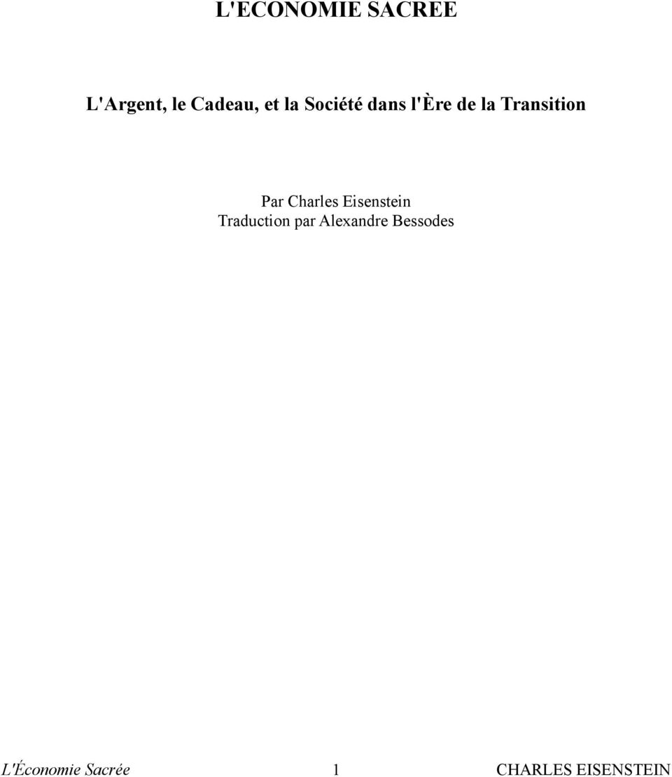 Charles Eisenstein Traduction par Alexandre