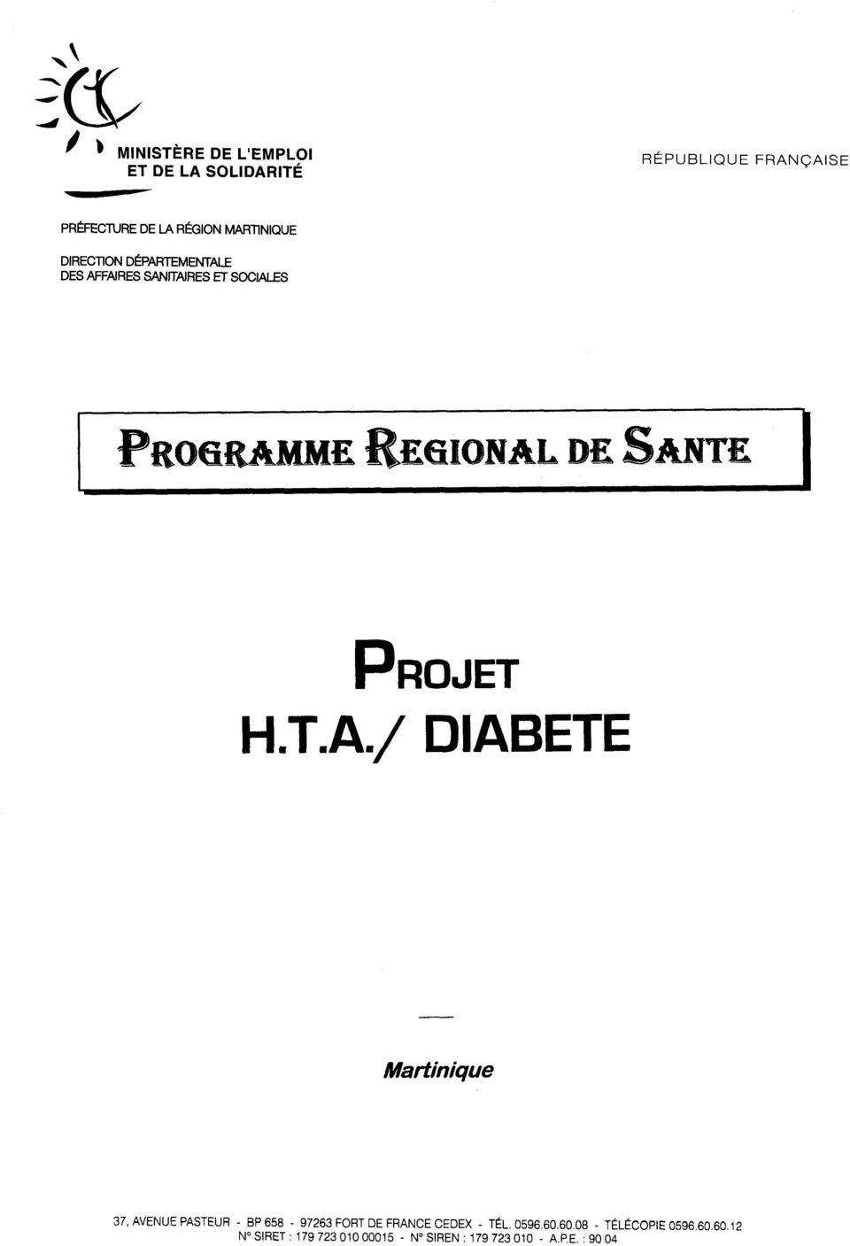 T.A./ DIABETE 37, AVENUE PASTEUR - BP 656-97263 FORT DE FRANCE CEDEX - TÉL. 0596.60.