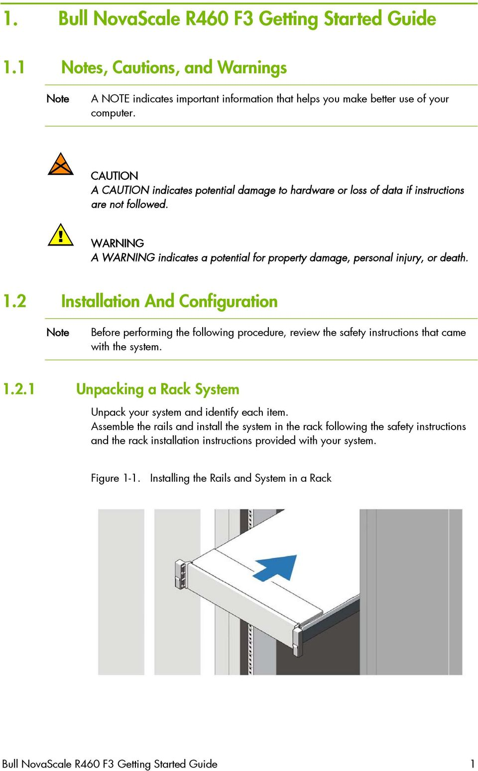 2 Installation And Configuration Note Before performing the following procedure, review the safety instructions that came with the system. 1.2.1 Unpacking a Rack System Unpack your system and identify each item.