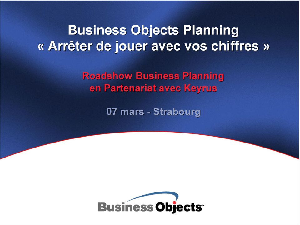 chiffres» Roadshow Business
