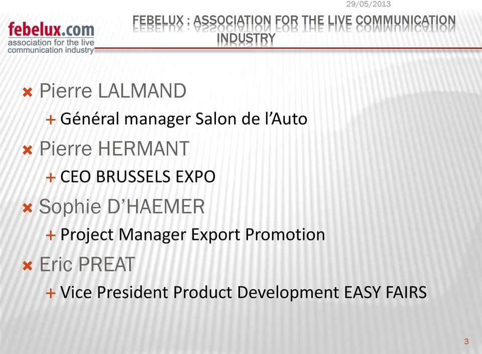 HERMANT CEO BRUSSELS EXPO Sophie D HAEMER Project Manager