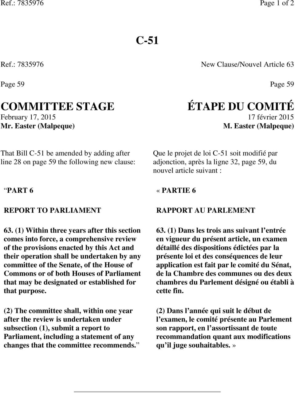 article suivant : PART 6 «PARTIE 6 REPORT TO PARLIAMENT 63.